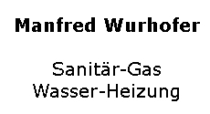 Manfred Wurhofer Sanitär-Gas-Wasser-Heizung